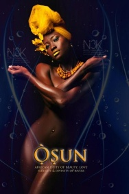 Osun. The goddess of the fresh water (river, streams). Worshipped by followers of Ife spirituality. Osun is sometimes sometimes depicted as a mermaid